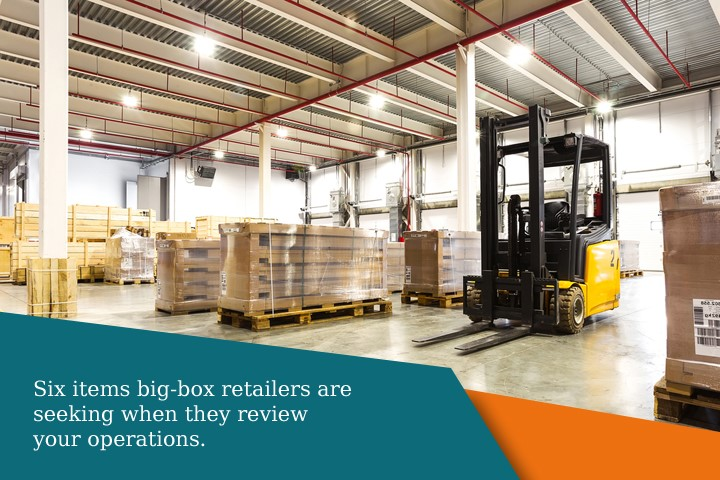 6 things big-box retailers look for when they tour food manufacturing facilities